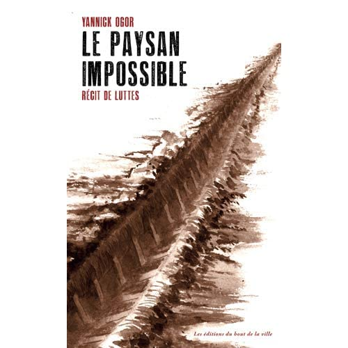 Le paysan impossible