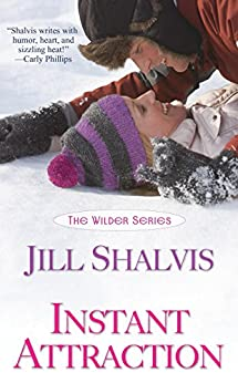 Instant Attraction (Wilder Book 1) by [Shalvis, Jill]