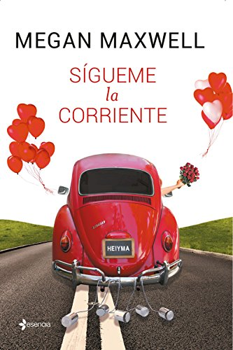 Sígueme la corriente eBook: Maxwell, Megan: Amazon.es: Tienda Kindle