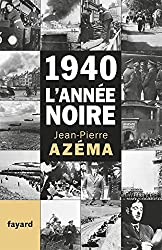 1940, l'année noire: De la débandade au trauma