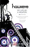Image de Hawkeye, Vol. 1: My Life as a Weapon (Marvel NOW!)