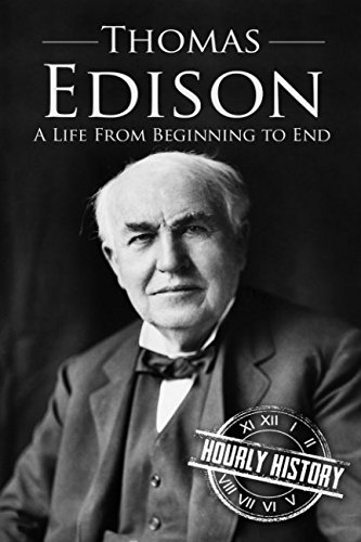thomas-edison-a-life-from-beginning-to-end