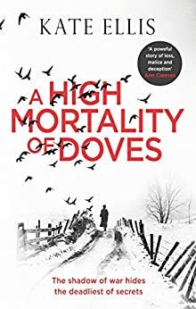 A High Mortality of Doves by [Ellis, Kate]