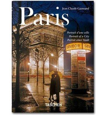 { PARIS, PORTRAIT OF A CITY - IPS } By Gautrand, Jean Claude ( Author ) [ Nov - 2013 ] [ Paperback ]