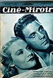 CINE MIROIR [No 698] du 19/08/1938 - JEAN-PIERRE AUMONT ET MARTA LABARR DANS S.I.S. SAHARA DE J. DE BARONCELLI - MAURICE LAGRENEE DANS UN MEURTRE A ETE COMMIS