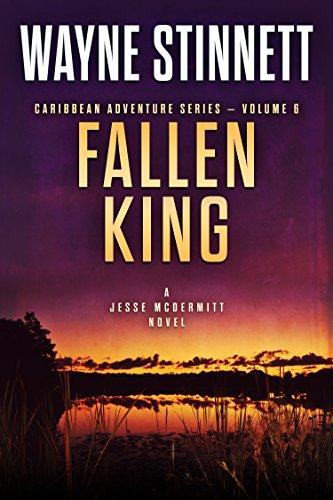 Fallen King: A Jesse McDermitt Novel (Caribbean Adventure Series Book 6) (English Edition) -