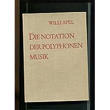 Die Notation der polyphonen Musik