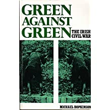 Green Against Green: Irish Civil War