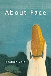 About Face by Jonathan Cole (1999-02-26)