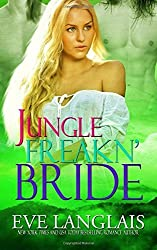 Jungle Freakn' Bride (Freakn' Shifters) by Eve Langlais (2012-12-04)