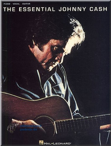 The Essential Johnny Cash–SONGBOOK Piano, Chant et Guitare Partitions pour]