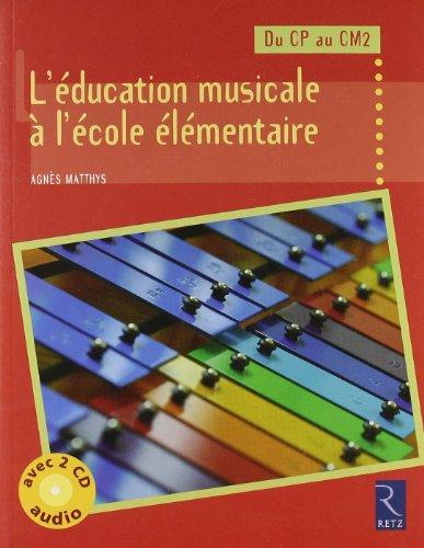 L'ducation musicale  l'cole lmentaire (+ 2 CD audio)
