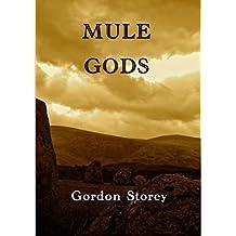 Mule Gods: Book I
