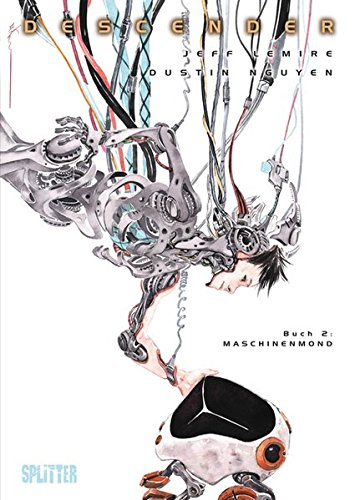 Descender. Band 2: Maschinenmond