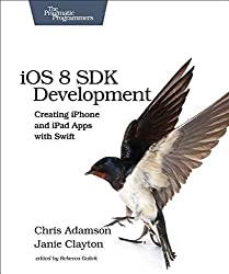 [(iOS 8 SDK Development : Creating iPhone and iPad Apps with Swift)] [By (author) Chris Adamson ] published on (April, 2015)