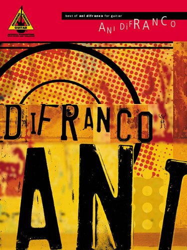 Best of ani difranco for guitar guitare: Guitar Recorded Version (Guitar Recorded Versions)