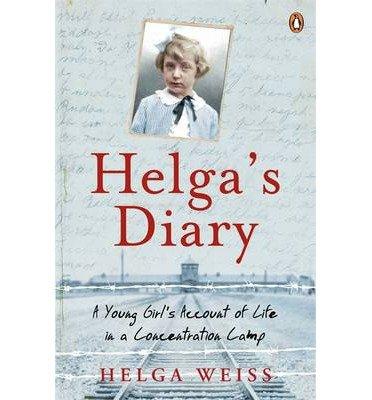 [(Helga's Diary: A Young Girl's Account of Life in a Concentration Camp)] [ By (author) Helga Weiss ] [January, 2014]