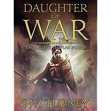 Daughter of War (Knights Templar Book 1)