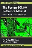 PostgreSQL 9.0 Reference Manual - Volume 1B: SQL Command Reference