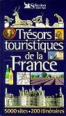 Trésors touristiques de la France par Reader's Digest