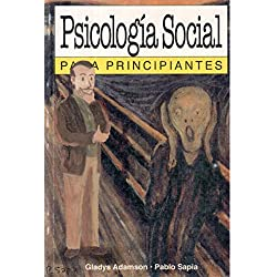 Psicologia Social Para Principiantes/Social Psycology for Beginngers