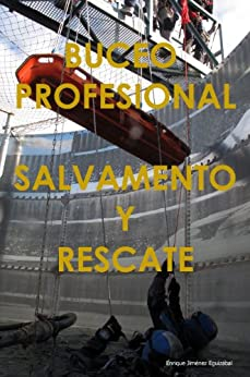 BUCEO PROFESIONAL - SALVAMENTO Y RESCATE de [Eguizábal, Enrique Jiménez]