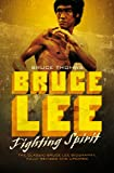 Bruce Lee: Fighting Spirit