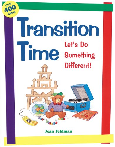 Transition Time: Let's Do Something Different