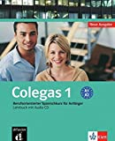 Colegas 1 Neue Ausgabe: Berufsorientierter Spanischkurs für Anfänger. Libro del alumno + CD (Klettausgabe)