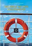 Das Kreuz mit den Kreuzfahrten: Luxusreisen um die Welt - Manuel Theisen, Martin Theisen