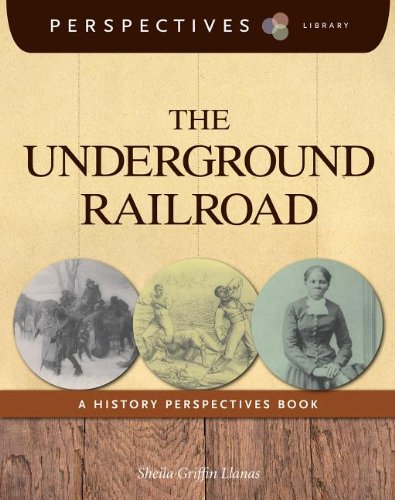 The Underground Railroad (Perspectives Library)