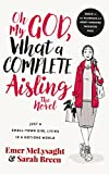 Oh My God, What a Complete Aisling!: Just a Small-Town Girl Living in a Notions World