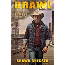 Drawl: Duncan's Story (Surviving the Zombie Apocalypse Book 10) (English Edition)