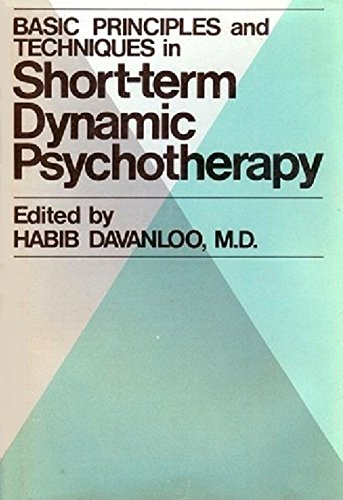 intensive short-term dynamic psychotherapy selected papers of habib davanloo Habib davanloo (born october 10, 1927) is a psychoanalyst and psychiatric researcher, of iranian descent, and working in montreal , quebec, canada, who developed intensive short-term dynamic psychotherapy (istdp.