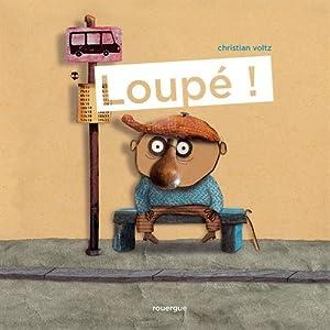 vignette de 'Loupé ! (Christian Voltz)'