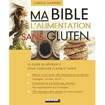 Ma bible de l'alimentation sans gluten