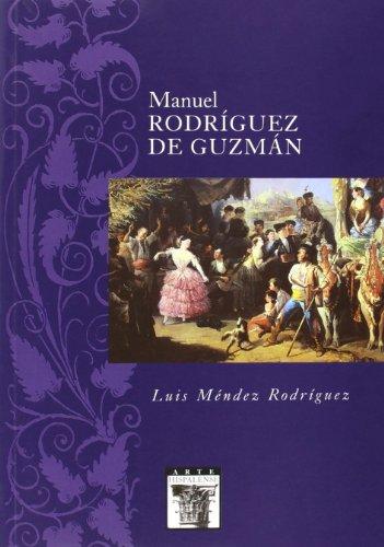 Manuel Rodríguez de Guzmán (Arte Hispalense) por Luis Méndez Rodríguez