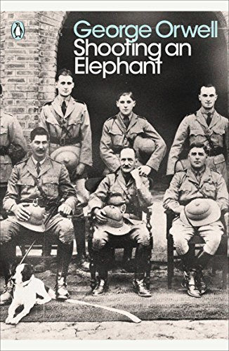 Shooting an Elephant: And Other Essays (Penguin Modern Classics) por George Orwell