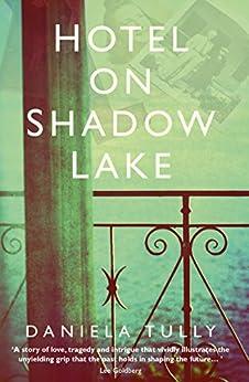 Hotel on Shadow Lake by [Tully, Daniela]