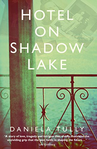 Hotel on Shadow Lake by [Tully, Daniela]