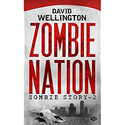 Zombie Story, Tome 2: Zombie Nation