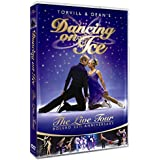Torvill & Dean's Dancing On Ice - The Bolero 25th Anniversary Tour