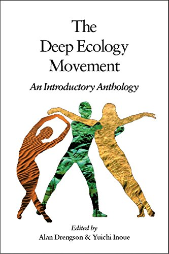 Deep Ecology Movement: An Introductory Anthology (Io Poetry)