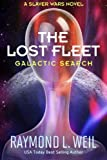 The Lost Fleet: Galactic Search: A Slaver Wars Novel: Volume 1