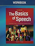 The Basics of Speech by Professor Kathleen M Galvin (2005-01-01)