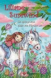 Liliane Susewind – So springt man nicht mit Pferden um (Liliane Susewind ab 8)