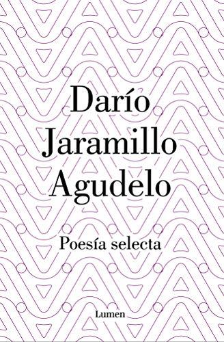 Darío Jaramillo Agudelo. Poesía selecta. eBook: Dario Jaramillo ...