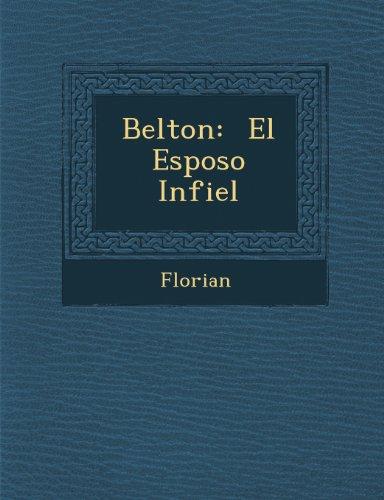 Belton: El Esposo Infiel