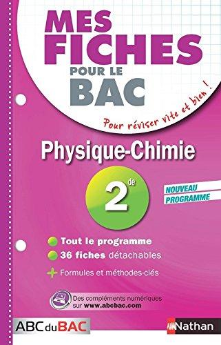 Mes fiches ABC du BAC Physique Chimie 2de par Olivier Doerler