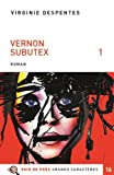 Vernon Subutex : roman. 1 | Despentes, Virginie. Auteur